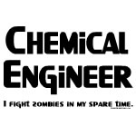 Chemical Engineer Zombie Fighter
