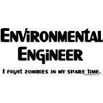 Environmental Engineer Zombie Fighter